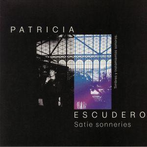 ESCUDERO, Patricia - Satie Sonneries