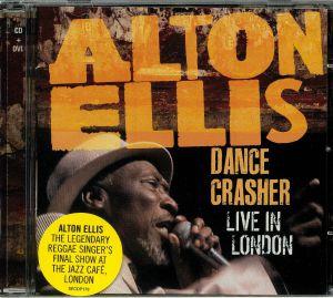 ELLIS, Alton - Dance Crasher: Live In London