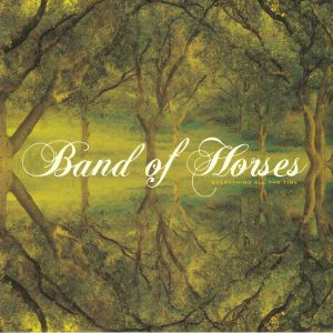 BAND OF HORSES - Everything All The Time (reissue)