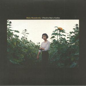 HEYNDERICKX, Haley - I Need To Start A Garden
