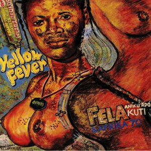 KUTI, Fela/AFRIKA 70 - Yellow Fever