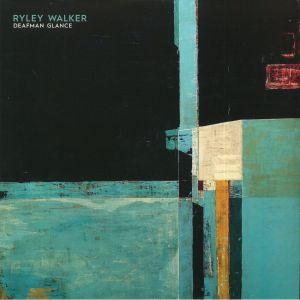 WALKER, Ryley - Deafman Glance