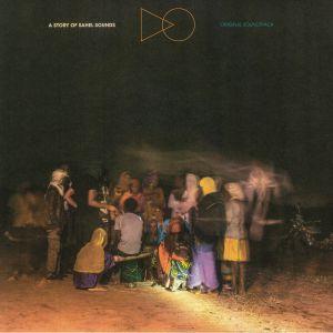VARIOUS - A Story Of Sahel Sounds (Soundtrack)