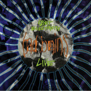 BAD BRAINS - Spirit Electricity (Live)