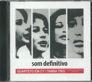 QUARTETO EM CY/TAMBA TRIO - Som Definitivo (reissue)