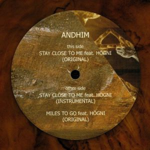 ANDHIM feat HOGNI - Stay Close To Me