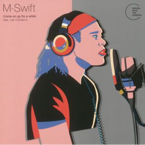 M SWIFT - Come On Up For A While