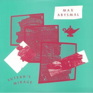 ABYSMAL, Max - Sutekh's Mirage