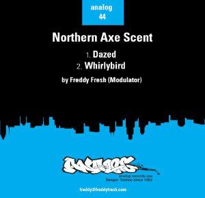 FREDDY FRESH (MODULATOR)/PAUL MIX & FREDDY FRESH - Northern Axe Scent