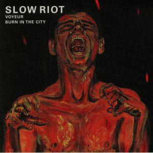 SLOW RIOT - Voyeur