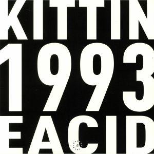 MISS KITTIN - 1993 EACID