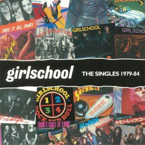 GIRLSCHOOL - The Singles 1979-1984