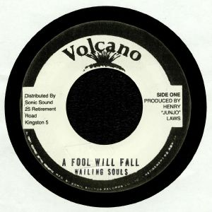 WAILING SOULS/ROOTS RADICS BAND - A Fool Will Fall