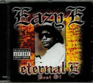 EAZY E - Eternal E: Best Of
