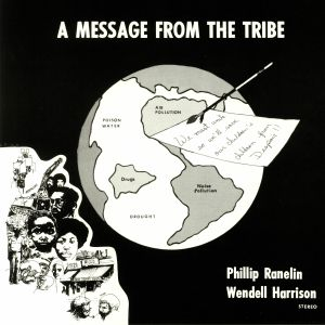 RANELIN, Phillip/WENDELL HARRISON - A Message From The Tribe (reissue)