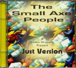 SMALL AXE PEOPLE, The/DENNIS ALCAPONE - Just Version