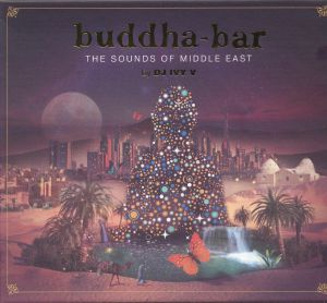 DJ IVY V/VARIOUS - Buddha Bar: The Sounds Of Middle East