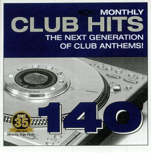 VARIOUS - DMC Monthly Club Hits 140: The Next Generation Of Club Anthems! (Strictly DJ Only)