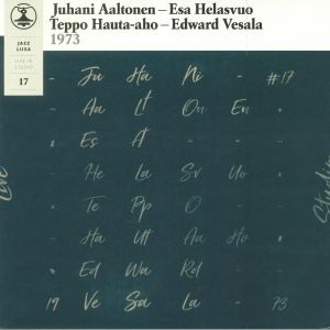 AALTONEN, Juhani/ESA HELASVUO/TEPPO HAUTA AHO/EDWARD VESALA - Jazz Liisa 17