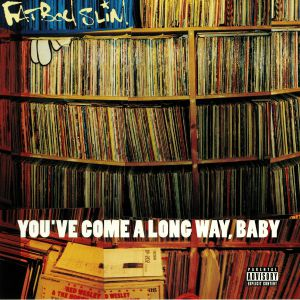 FATBOY SLIM - You've Come A Long Way Baby (reissue)