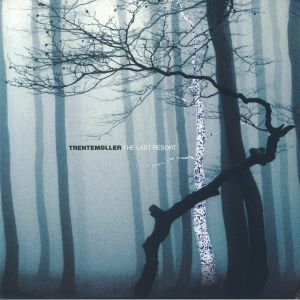 TRENTEMOLLER - The Last Resort (reissue)