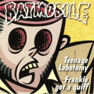 BATMOBILE - Teenage Lobotomy (Record Store Day 2018)