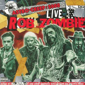 ROB ZOMBIE - Astro Creep: 2000 Live