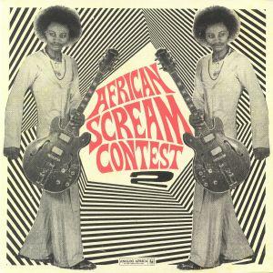 VARIOUS - African Scream Contest 2