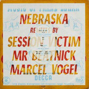 NEBRASKA - Remixes (feat Session Victim, Mr Beatnick & Marcel Vogel remix)