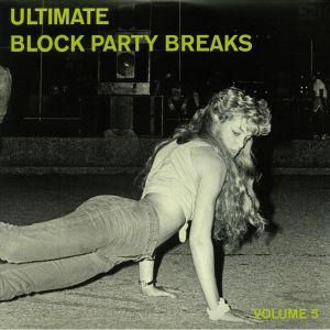 NICE, Paul - Ultimate Block Party Breaks Vol 5