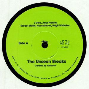 J DILLA/AMP FIDDLER/RAFAEL STATIN/HOUSESHOES/HUGH WHITAKER/QUELLE CHRIS/SLAUTAH/KONPHLICT/DAKIM - The Unseen Breaks