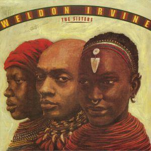 IRVINE, Weldon - The Sisters