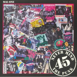 MAL ONE - Never Mind The Punk 45 (Record Store Day 2018)