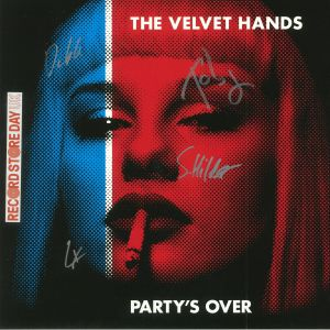 VELVET HANDS, The - Party's Over (Record Store Day 2018)