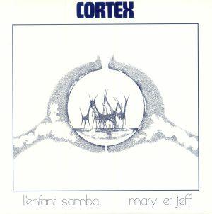 CORTEX - L'Enfant Samba (reissue)