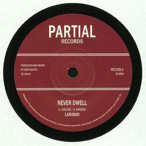 LARIMAN/DAN TALIRAS - Never Dwell