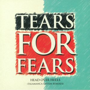 TEARS FOR FEARS - Head Over Heels (Talamanca System remixes) (Record Store Day 2018)