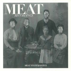 SPECIFIC OBJECTS/GERALD VDH/MATT MOR/CHRIS KLEIN/BORT - Meat Your Maker II