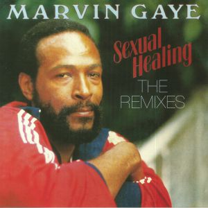 GAYE, Marvin - Sexual Healing: The Remixes (Record Store Day 2018)