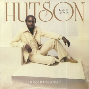 HUTSON, Leroy - Closer To The Source (remastered)