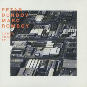 DUNDOV, Petar/MARC ROMBOY - Caper Tran EP