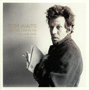 WAITS, Tom - On The Line In '89 Volume One: Florence Italy