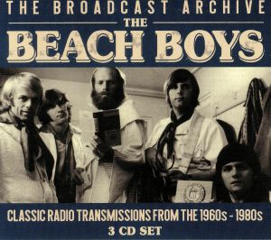 BEACH BOYS - The Broadcast Archive: Classic Radio Transmissions From The 1960s-1980s