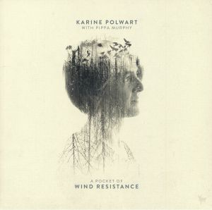 POLWART, Karine with PIPPA MURPHY - A Pocket Of Wind Resistance (Record Store Day 2018)