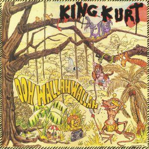 KING KURT - Ooh Wallah Wallah (Record Store Day 2018)