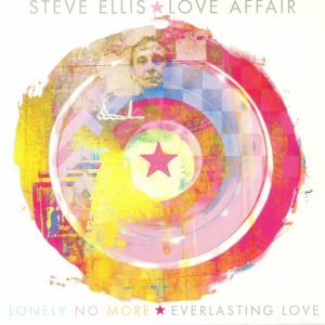 ELLIS, Steve/LOVE AFFAIR - Lonely No More (Record Store Day 2018)