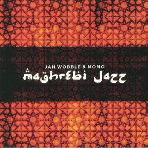JAH WOBBLE/MOMO - Maghrebi Jazz (Record Store Day 2018)