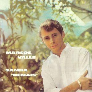 VALLE, Marcos - Samba Demais (reissue)