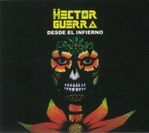 GUERRA, Hector - Desde El Infierno