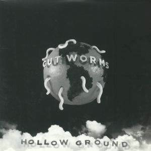 CUT WORMS - Hollow Ground